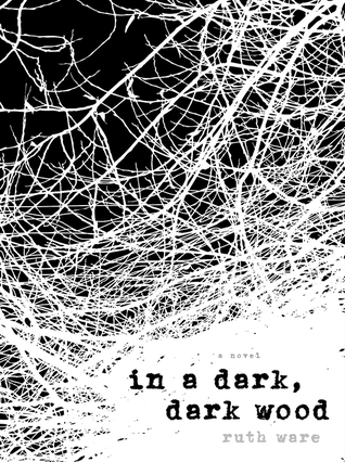 In a Dark Dark Wood Book Cover Image