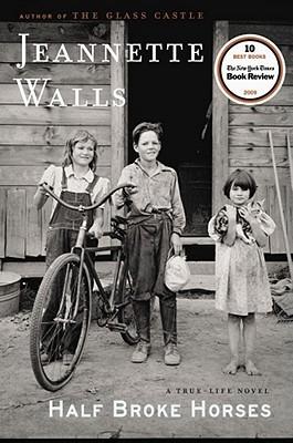 Half Broke Horses Book Cover