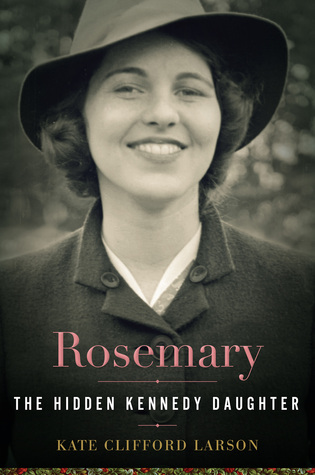 Rosemary- The Hidden Kennedy Daughter book cover