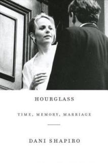 Hourglass- by Dani Shapiro Book Cover
